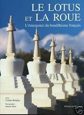 L'EMERGENCE DU BOUDDHISME FRANCAIS .Beau livre illustré