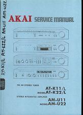 Factory Akai AT K11 22 L AM U 11 22  AM FM Stereo Tuner Amplifier Service Manual