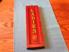 """VINTAGE WOODEN RUSTIC """" LADIES ONLY"""" SIGN 16 1/2 X 4 5/8"""