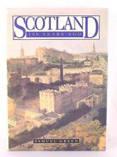 Scotland 100 Years Ago, Samuel Green (1994) Hardcover w/DJ
