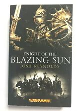 KNIGHT OF THE BLAZING SUN - Josh Reynolds (Paperback)  WARHAMMER Novel