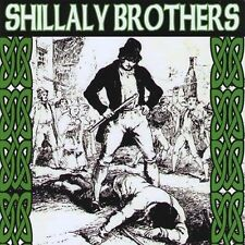 Shillaly Brothers : Too Drunk to Fight CD