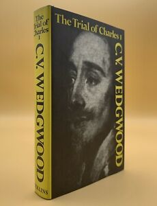The Trial Of Charles I C V Wedgwood Hardcover 1979 4th Impression