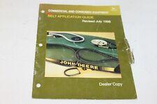 John Deere Commercial & Consumer Equip. Belt Application Guide July 1998