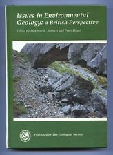 ISSUES IN ENVIROMENTAL GEOLOGY A BRITISH PERSPECTIVE The Geological Society