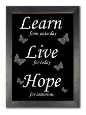 Lerne von gestern Leben Hoffnung Zitat Poster schwarz weiß Inspiration Bild