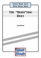 THE HORNTING DUET - Tenor Horn Duet - Brass Band Music Score and Parts *NEW*