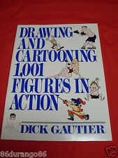 Drawing and Cartooning One Thousand and One Figures in Action by Dick Gautier...