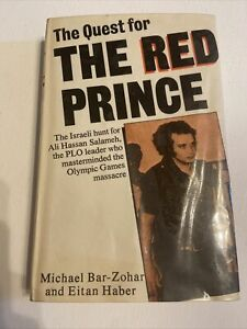 The Quest For The Red Prince By Michael Bar Zohar And Eitan Haber.