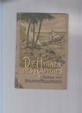 Balduin Möllhausen Reisen und Abenteuer 1912 3Serie Bd.4 Die Hyänen des Kapitals