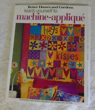 2005 Machine-Applique Better Homes and Gardens Diy Instruction Book