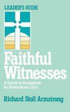 Faithful Witnesses--Leader's Guide