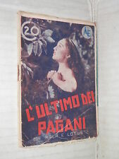 L ULTIMO DEI PAGANI Mala e Lotus Metro Goldwin Mayer 1936 romanzo cinema libro