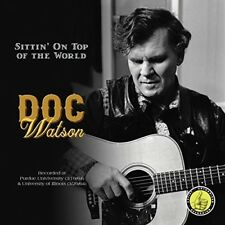 Sittin' On Top Of The World - Doc Watson (2018, CD NEUF)