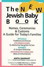 Excellent, The New Jewish Baby Book: Names Ceremonies Customs a Guide for Today'