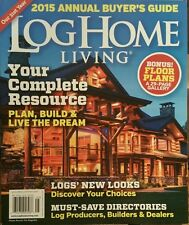 Log Home Living 2015 Annual Buyer's Guide Live the Dream FREE PRIORITY SHIPPING