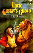 Uncle Gustav's Ghosts by Colin Thiele Australian children's literature used PB