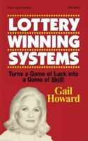 Lottery Winning Systems: by Gail Howard PAPERBACK 2011 NEW