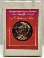 The Beautiful Sound Of Contemporary Music 1979 Cadillac 8 Track Tape DAS2-0338