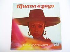 Mexico Trumpets - Tijuana A GOGO - Scarce LP