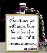 Value of a Moment Dr Seuss Quote Scrabble Tile Pendant Inspirational Jewelry 1