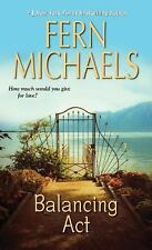 Balancing Act by Fern Michaels (2013, Paperback) ~GOOD TO VERY GOOD CONDITION~