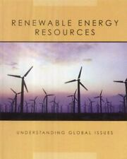 Renewable Energy Resources (Understanding Global Issues)-ExLibrary