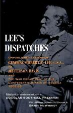 Lee's Dispatches: Unpublished Letters of General Robert E. Lee, C.S.A., to Je...