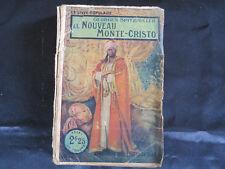 Livre populaire ! Le nouveau Monte-Cristo ! Fayard !  C40