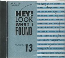 HEY! LOOK WHAT FOUND - Volume 13 -  BRAND NEW - CD