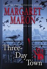 Three-Day Town (A Deborah Knott Mystery) by Maron, Margaret