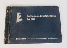 Eicher 3008 Tiger I Schlepper Ersatzteilliste Original