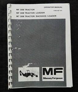 GENUINE MASSEY-FERGUSON MF 30B TRACTOR LOADER BACKHOE OPERATORS MANUAL SCARCE