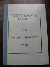 LIVIN LOVIN LARFIN Signed JIM CHENOWETH STORY Family History Memoir SA Australia