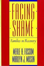 Facing Shame by Merle A Fossum & Marilyn J Mason (Paper, 1986) ISBN: 0393305813