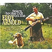 ARNOLD,EDDY-TEARS BROKE OUT ON ME (US IMPORT) CD NEW