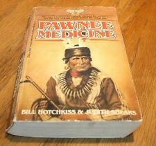 Pawnee Medicine   BY   Hotchkiss & Shears