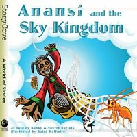 Anans and the Sky Kingdom (Story Cove) by Bobby Norfolk, Sherry Norfolk