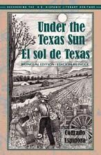 El sol de Texas/ Under the Texas Sun (Recovering the Us Hispanic Literary