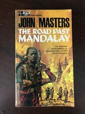 THE ROAD PAST MANDALAY by JOHN MASTERS - A FOUR SQUARE BOOK - P/B - 1964