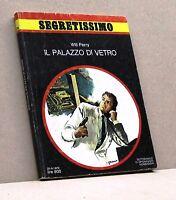 IL PALAZZO DI VETRO - W. Perry [Libro, Segretissimo n.774]