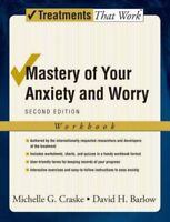 Mastery of Your Anxiety And Worry, Paperback by Craske, Michelle G.; Barlow, ...