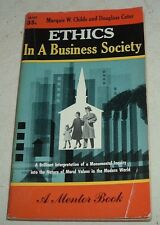 1954 ETHICS A Business Society MARQUIS W CHILDS DOUGLASS CATER Mentor Book M107