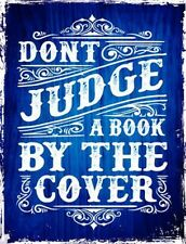 Dont Judge A Book By The Cover Novelty Metal Decorative Parking Sign