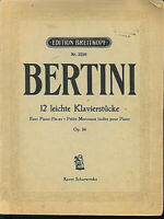 "BERTINI Op. 84 : "" 12 leichte Klavierstücke """