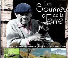 LES SOURIRES DE LA TERRE . CHAMARD / DE CHANALEILLES / HAOND . 2006