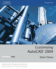 USED (VG) Customizing AutoCAD 2004 (Autodesk's Programmer Series) by Sham Tickoo