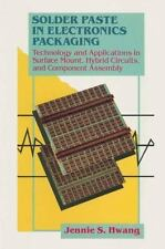 Solder Paste in Electronics Packaging : Technology and Applications in...