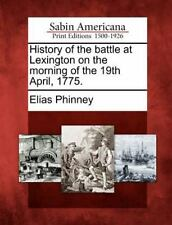 History of the Battle at Lexington on the Morning of the 19th April, 1775. (Pape