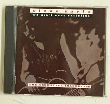 Steve Earle We Ain't Ever Satisfied-The Essential Collection CD Alemania 1992
